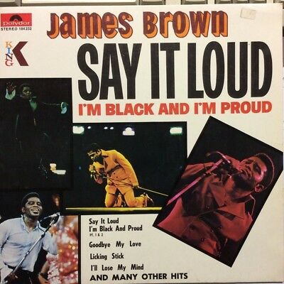 Say it Loud I'm Black & I'm Proud by James Brown 1969 Vinyl King Records 1st