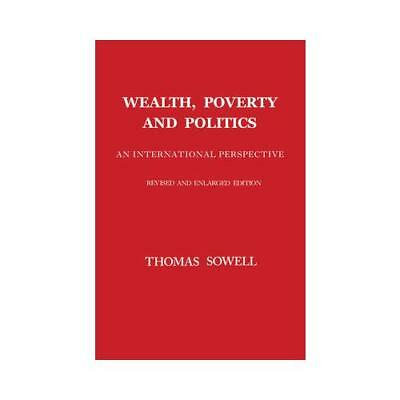 Wealth, Poverty and Politics by Thomas Sowell