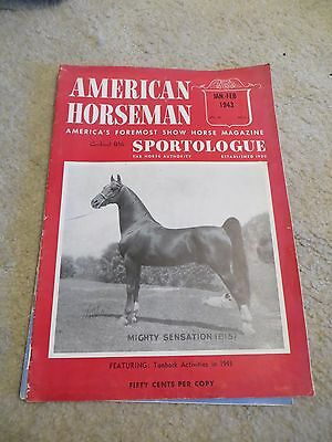 "Saddlebred Vintage 75 Years Old: AMERICAN HORSEMAN JAN-FEB 1943 ""WE WERE AT WAR"""