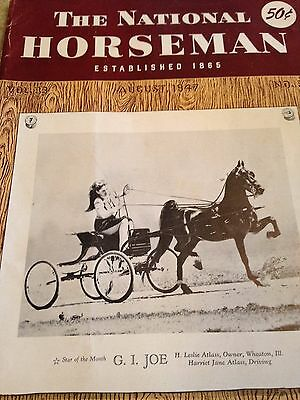 Saddlebred Vintage Old Treasure:NATIONAL HORSEMAN AUG 1947 (WAR JUST OVER) !!