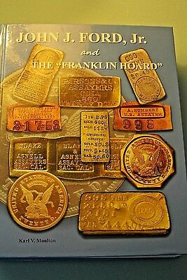"""John J. Ford, Jr. and """"The Franklin Hoard"""""""