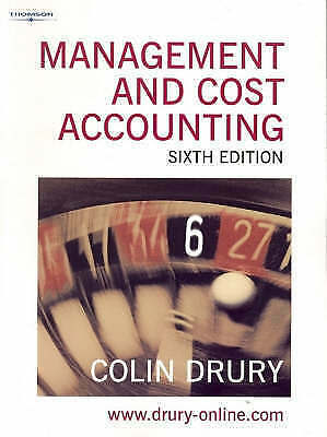 Management and Cost Accounting by Colin Drury (Paperback, 2004) 6th Ed