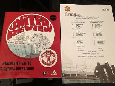 Manchester United Vs Brighton Fa Cup Q-Final 17/3/18 Programme & Teamsheet