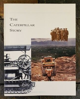 """""""The Caterpillar Story"""" Benjamin Holt Tractor History Photos 1800s to 1990"""