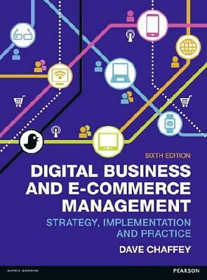 Digital Business and E-Commerce Management by Dave Chaffey (contributions)
