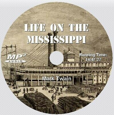 LIFE ON THE MISSISSIPPI, Mark Twain, Unabridged AudioBook on 1 MP3 CD