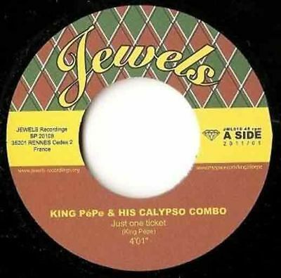 King Pépe & His Calypso Combo  Just One Ticket 7 (EASTER SALE 2018)