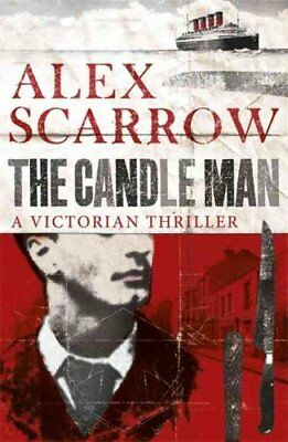 The Candle Man by Alex Scarrow (Paperback, 2013)