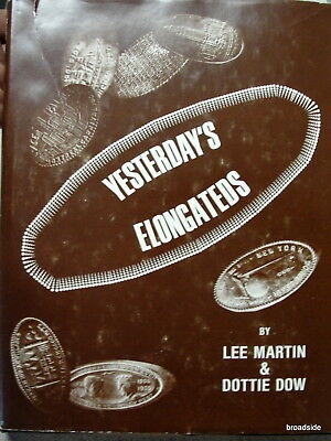 YESTERDAY'S ELONGATEDS elongated coin book SIGNED by author Lee Martin