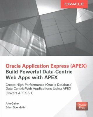 Oracle Application Express: Build Powerful Data-Centric Web App... 9780071843041