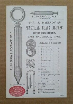 P.J.McElroy,Practical Glass Blower,Syringes,East Cambridge,MA.,Trade Card,1870's