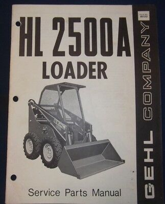 GEHL HL 2500 Skid Steer Loader Service Shop Manual