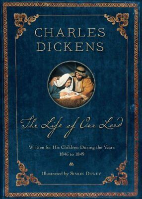 The Life of Our Lord Illustrated 200th Anniversary Edition 9781609071851