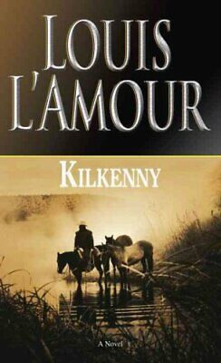 Kilkenny by Louis L'Amour 9780553247589 (Paperback, 1999)