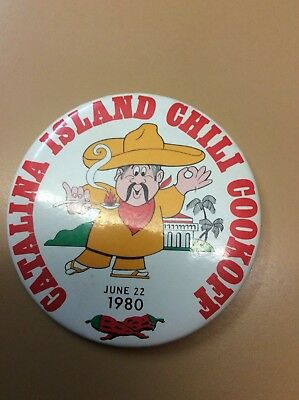 Vintage for Collectors CATALINA ISLAND CHILI COOK-OFF 4 Inch pin-back Button