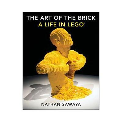 The Art of the Brick by Nathan Sawaya (author)