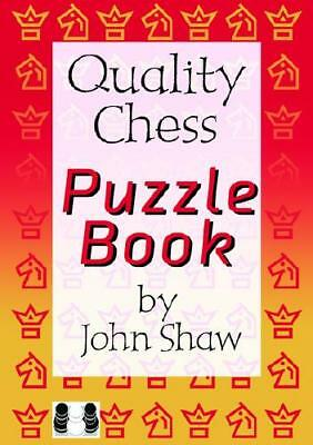 Quality Chess Puzzle Book by John Shaw
