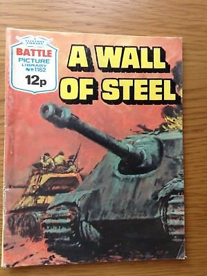 BATTLE PICTURE LIBRARY No.1162 - A WALL OF STEEL