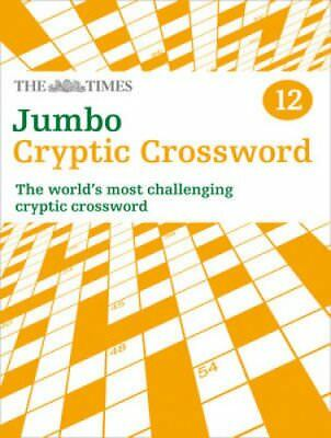 The Times Jumbo Cryptic Crossword Book 12 The World's Most Chal... 9780007491698