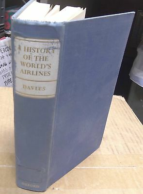 A History of the World Airlines by R. E. G. Davies 1964