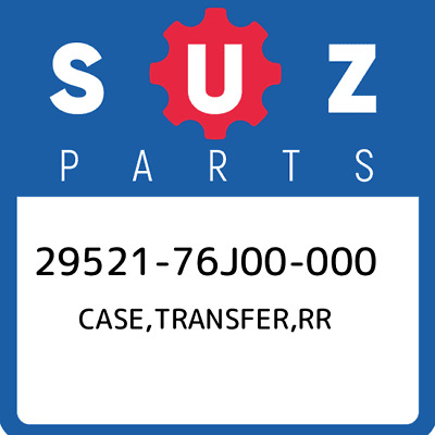 29521-76J00-000 Suzuki Case,transfer,rr 2952176J00000, New Genuine OEM Part