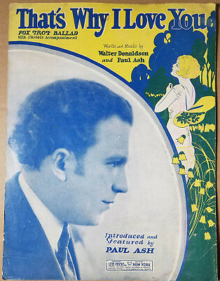 THAT'S WHY I LOVE YOU Sheet Music - 1926 - PAUL ASH