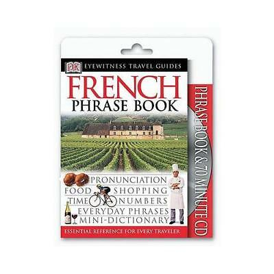 Eyewitness Travel Guides: French Phrase Book & CD by DK (author)