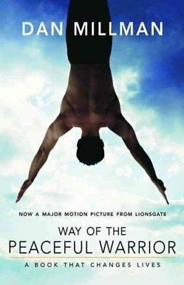 Way of the Peaceful Warrior A Book That Changes Lives 9781932073201