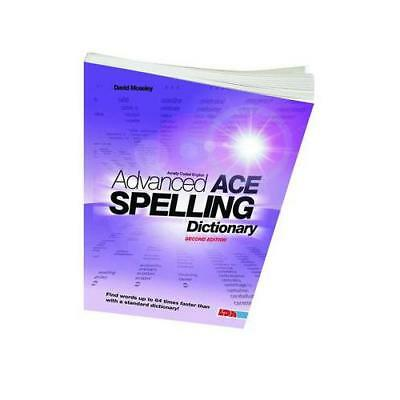 Advanced ACE Spelling Dictionary by David Moseley