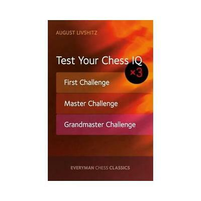 Test Your Chess IQ X 3 by August Livshitz (author)