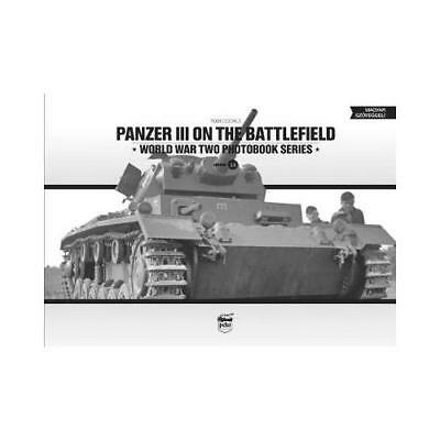 Panzer III on the Battlefield by Tom Cockle (author)