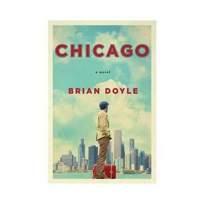 Chicago by Brian Doyle (author)
