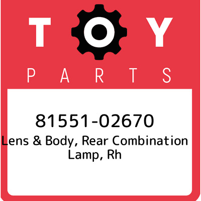 8155102670 Toyota Lensbody Rr Combin 81551-02670, Genuine OEM Part