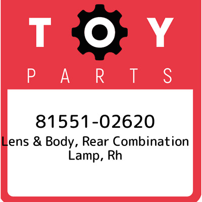 8155102620 Toyota Lensbody Rr Combin 81551-02620, Genuine OEM Part