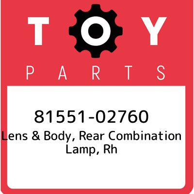 8155102760 Toyota Lens Body Rr 81551-02760, Genuine OEM Part