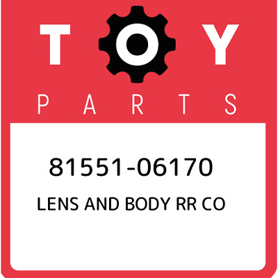 8155106170 Toyota Lens And Body Rr Co 81551-06170, Genuine OEM Part