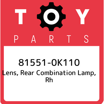 815510K110 Toyota Lensbody Rr Combin 81551-0K110, Genuine OEM Part