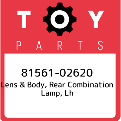 8156102620 Toyota Lensbody Rr Combin 81561-02620, Genuine OEM Part