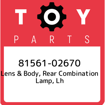 8156102670 Toyota Lensbody Rr Combin 81561-02670, Genuine OEM Part