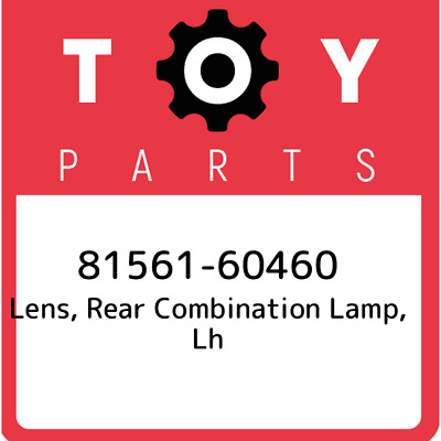 8156160460 Toyota Lensbody Rr 81561-60460, Genuine OEM Part