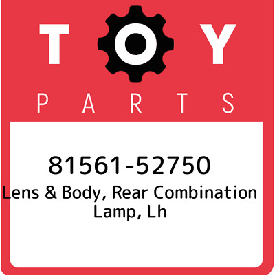 81561-52750 Toyota Lens Body Rr, New Genuine OEM Part