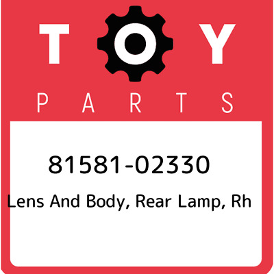 8158102330 Toyota Lensbody Rr Lamp 81581-02330, Genuine OEM Part