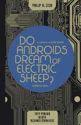Do Androids Dream of Electric Sheep Omnibus by Philip K Dick (creator), Tony ...