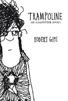 Trampoline by Robert Gipe (author)