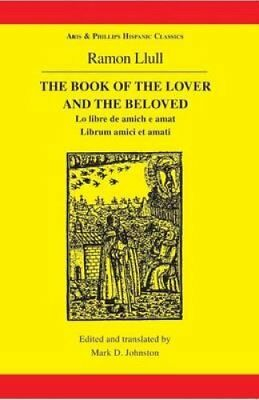 The Book of the Lover and the Beloved by Mark D. Johnston (Paperback, 1996)