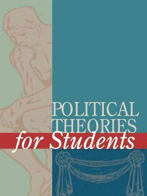 Political Theories for Students by Matthew Miskelly 9780787656454
