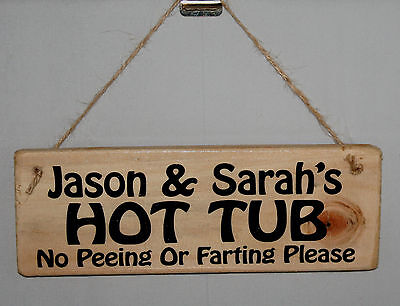 Personalised Sign Plaque HOT TUB Outdoor Garden Patio Lawn Bar Rustic Wood Fun