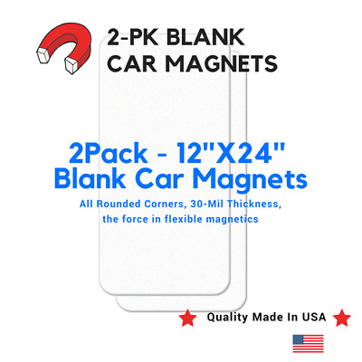 """2 Pack Blank Car Magnets 12""""X24"""" Magnetics Flexible Magnetic Quality Made In USA"""
