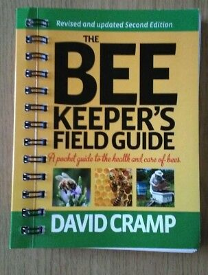 The Bee Keeper's Field Guide by David Cramp
