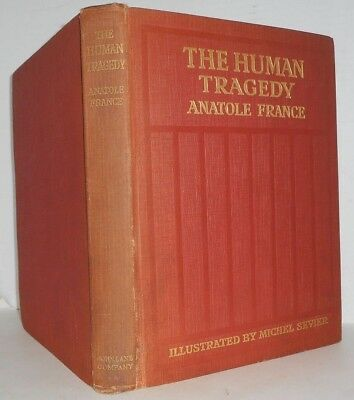 The Human Tragedy by Anatole France Nobel Prize 1921 Illustrated 1917 M. Sevier